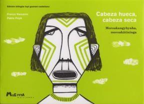 Papel Cabeza Hueca, Cabeza Seca