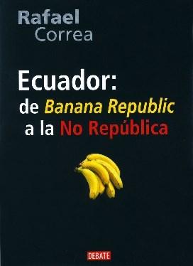 Papel Ecuador De Banana Republic A La No Republica