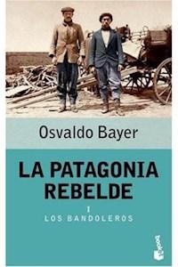 Papel La Patagonia Rebelde I  Los Bandoleros