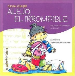 Papel Alejo El Irrompible