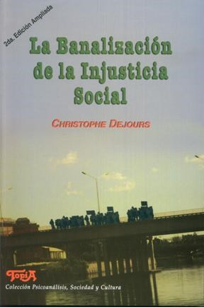 Papel LA BANALIZACION DE LA INJUSTICIA SOCIAL