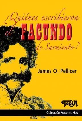 Papel ¿Quiénes Escribieron Facundo De Sarmiento?