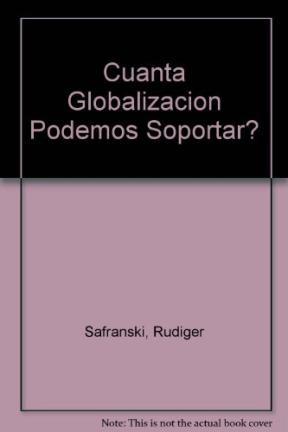 Papel Cuanta Globalizacion Podemos Soportar