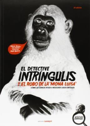 Libro El Detective Intringulis Y El Robo De La ' Mona Luisa '