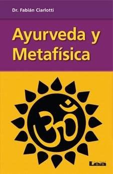 Libro Ayurveda Y Metafisica