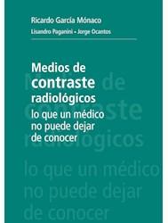 Papel Medios De Contraste Radiológicos: Lo Que Un Médico No Puede Dejar De Conocer