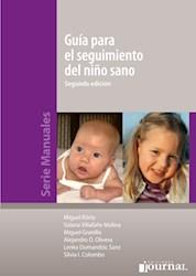 Papel Guía Para El Seguimiento Del Niño Sano - 2ª Ed.