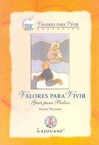 Libro Valores Para Vivir  Guia Para Padres