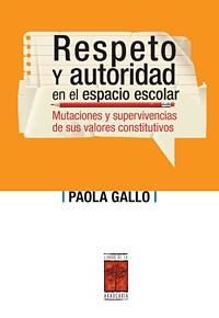 Papel RESPETO Y AUTORIDAD EN EL ESPACIO ESCOLAR