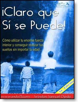 E-book Claro Que Se Se Puede! - Cómo Utilizar Tu Enorme Fuerza Interior Y Conseguir Realizar Tus Sueños Sin Importar Tu Edad...
