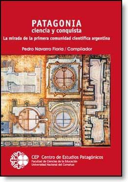 E-book Patagonia: Ciencia Y Conquista