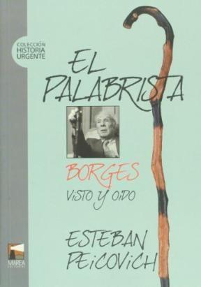 Papel Palabrista, El Borges Visto Y Oido