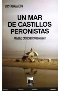 Papel Un Mar De Castillos Peronistas
