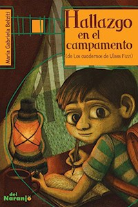 Papel Hallazgo En El Campamento (De Los Cuadernos De Ulises Fizzi)