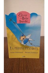 Papel Pequeña Escaladora, La.  Colección El Bosque De Las Hadas Y Duendes
