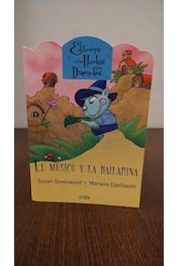 Papel Musico Y La Bailarina, El.  Colección El Bosque De Las Hadas Y Duendes