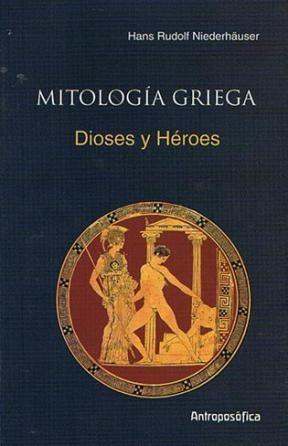 Libro Mitologia Griega  Dioses Y Heroes