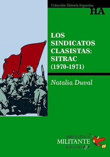 Papel Sindicatos Clasistas: Sitrac (1970-1971)