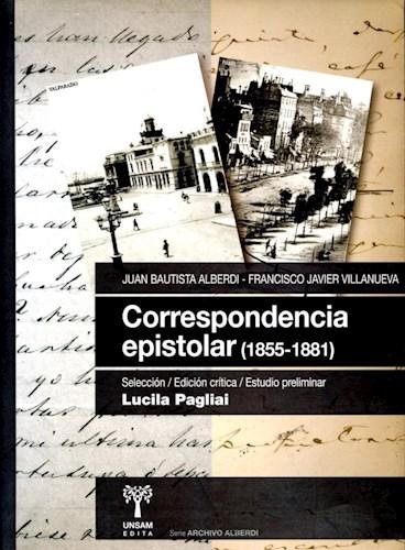 Libro Correspondencia Epistolar (1855-1881) Juan Bautista Alberdi - Francisco J.V