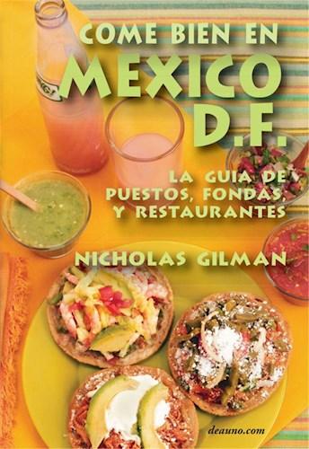 Libro Come Bien En Mexico D.F. - La Guia De Puestos, F