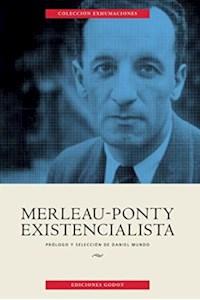 Papel Merleau Ponty Existencialista