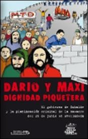 LIBRO DARIO MAXI DIGNIDAD PIQUETERA