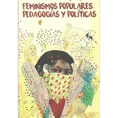 Papel FEMINISMOS POPULARES. PEDAGOGÍAS Y POLÍTICAS