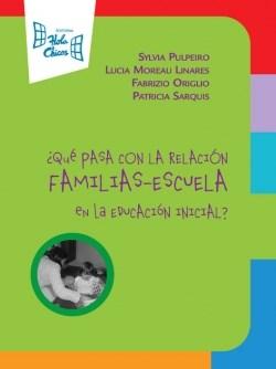 Papel Que Pasa Con La Relacion Familia Escuela En La Educacion Inicial