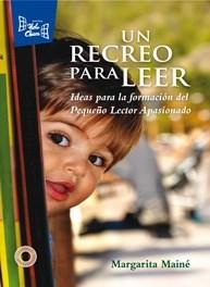 Papel UN RECREO PARA LEER IDEAS PARA LA FORMACION DEL PEQUEÑO  LECTOR APASIONADO
