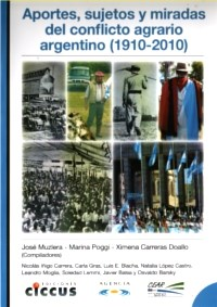Libro Aportes  Sujetos Y Miradas Del Conflicto Agrario Argentino ( 1910 - 2010 )