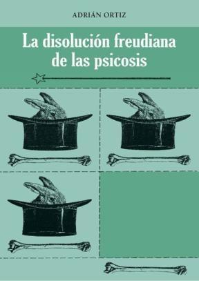 E-book LA DISOLUCION FREUDIANA DE LAS PSICOSIS