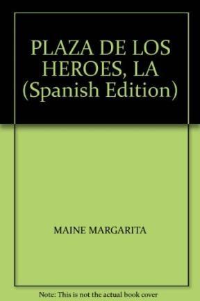 Papel Plaza Es De Los Heroes, La