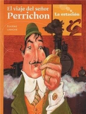 Papel Viaje Del Señor Perrichon, El