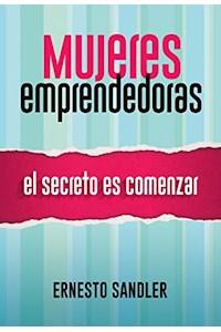 Papel Mujeres Emprendedoras - El Secreto Es Comenzar