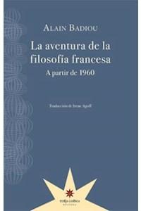 Papel La Aventura De La Filosofia Francesa