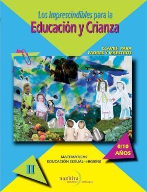 Papel Los Imprescidibles De La Educación Y Crianza