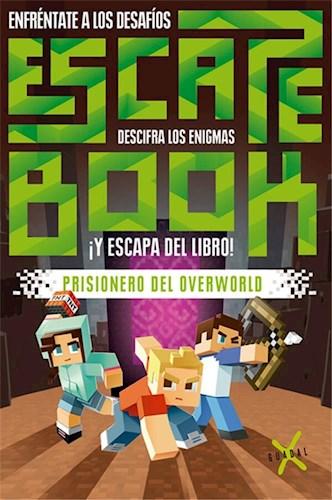 Libro Escape Book : Prisionero Del Overworld