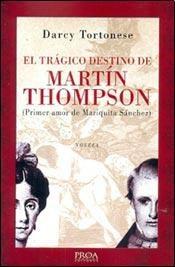 Libro El Tragico Destino De Martin Thompson