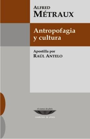 Papel ANTROPOFAGIA Y CULTURA (CUADERNOS DE PLATA)