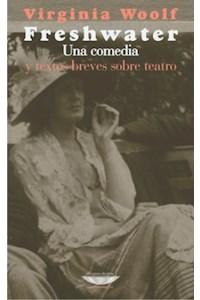 Papel Freshwater Y Textos Breves Sobre Teatro