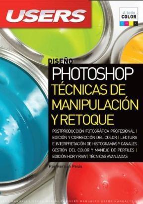 Papel Photoshop Tecnicas De Manipulacion Y Retoque (Spanish Edition)