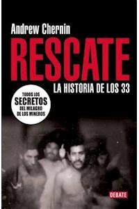 Papel Rescate. La Historia De Los 33