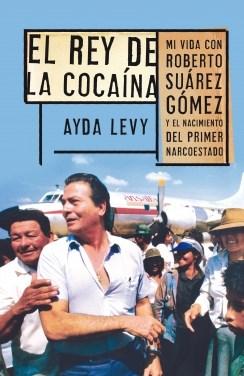 Libro El Rey De La Cocaina