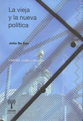 Libro La Vieja Y La Nueva Politica