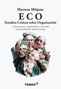 Libro Eco : Estudios Criticos Sobre Organizacion