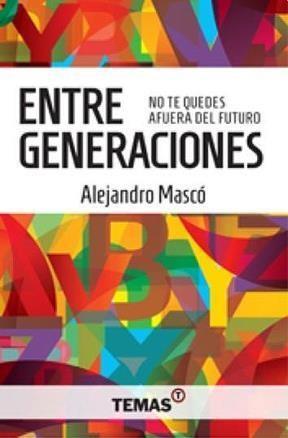 Libro Entre Generaciones