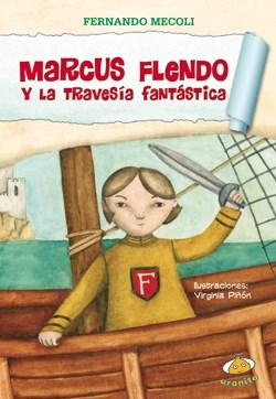Papel Marcus Flendo Y La Travesia Fantastica