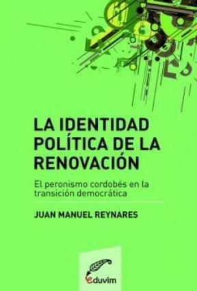 Libro La Identidad Politica De La Renovacion