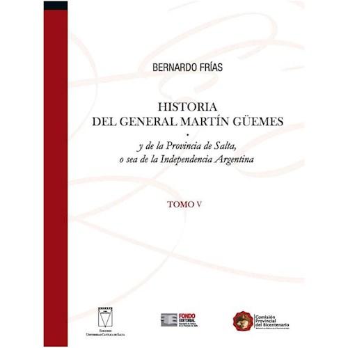 Libro Historia V Del General Martin Guemes