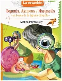 Papel Begonia Azucena Y Margarita, En Busca De La Laguna Chiquita